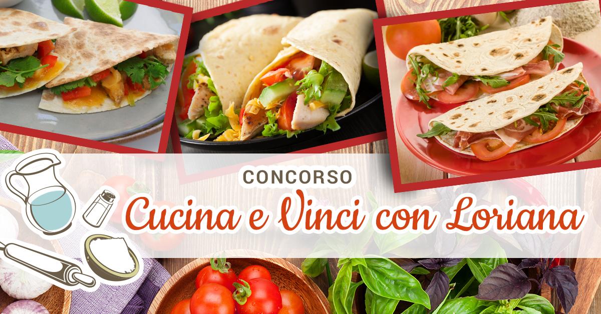 Concorso Cucina e vinci con Loriana!